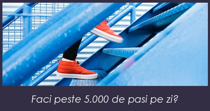 Faci peste 5.000 de pași pe zi?